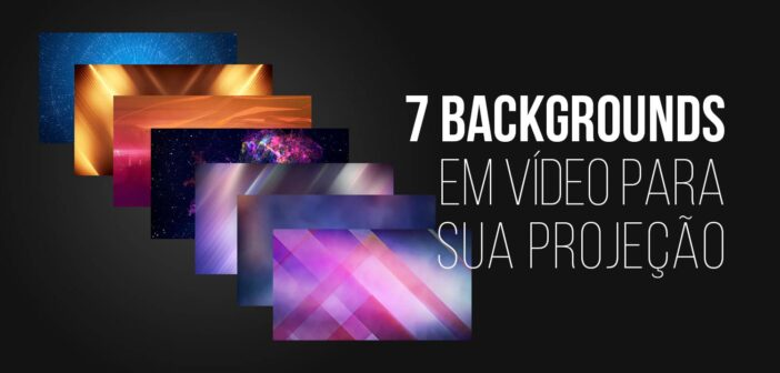 7 Backgrounds para Projeção | Abstratos